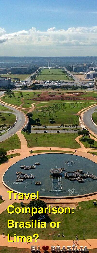 Brasilia vs. Lima Travel Comparison