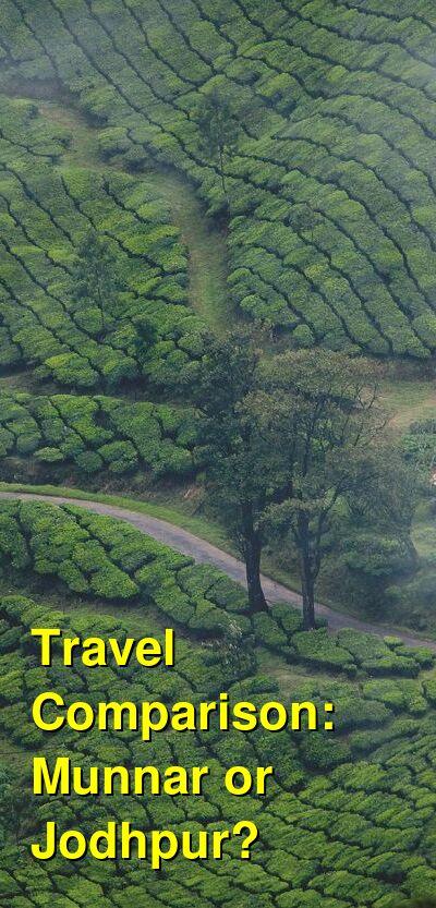 Munnar vs. Jodhpur Travel Comparison