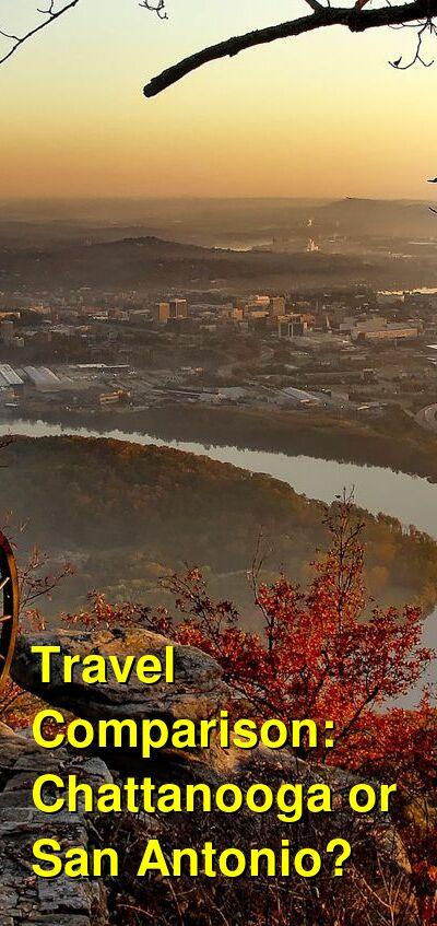 Chattanooga vs. San Antonio Travel Comparison