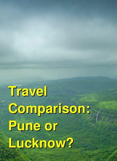 Pune vs. Lucknow Travel Comparison