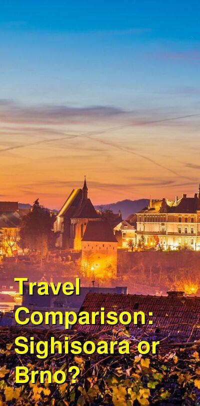 Sighisoara vs. Brno Travel Comparison