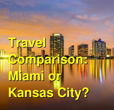 Miami vs. Kansas City Travel Comparison