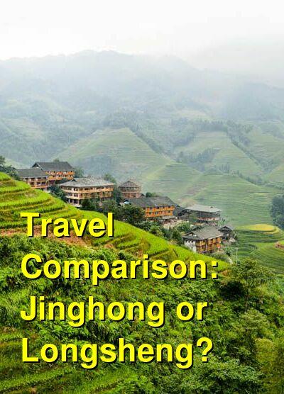 Jinghong vs. Longsheng Travel Comparison
