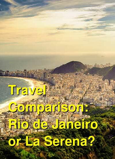 Rio de Janeiro vs. La Serena Travel Comparison