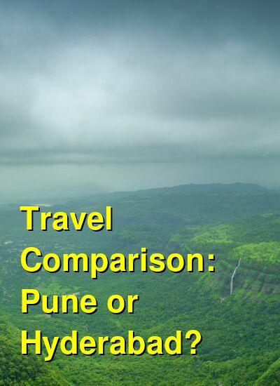 Pune vs. Hyderabad Travel Comparison