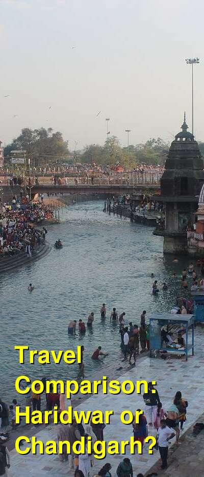 Haridwar vs. Chandigarh Travel Comparison