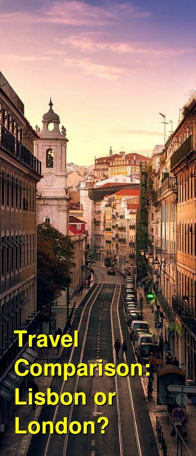 Lisbon vs. London Travel Comparison