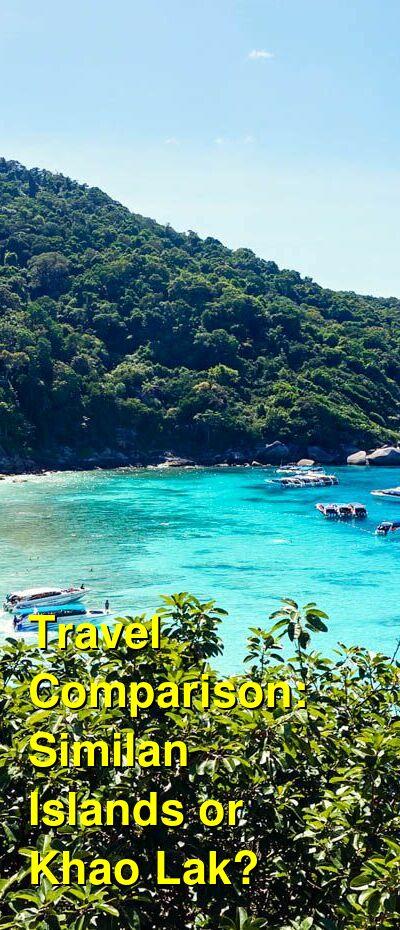 Similan Islands vs. Khao Lak Travel Comparison