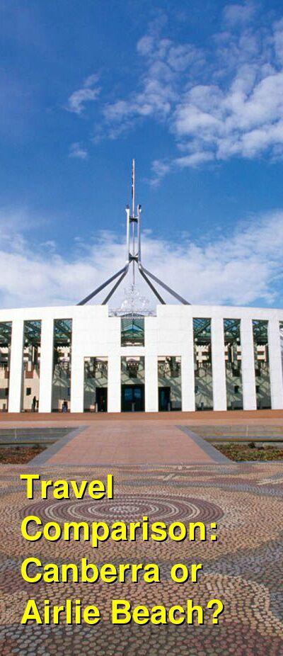 Canberra vs. Airlie Beach Travel Comparison