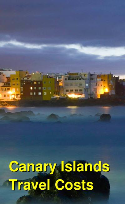 Canary Islands Travel Cost - Average Price of a Vacation to Canary Islands: Food & Meal Budget, Daily & Weekly Expenses | BudgetYourTrip.com