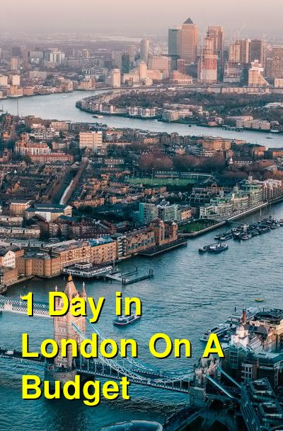 1 Day in London On A Budget | Budget Your Trip