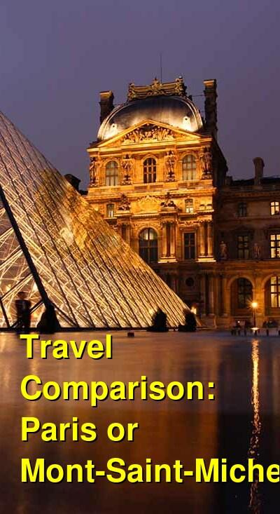 Paris vs. Mont-Saint-Michel Travel Comparison