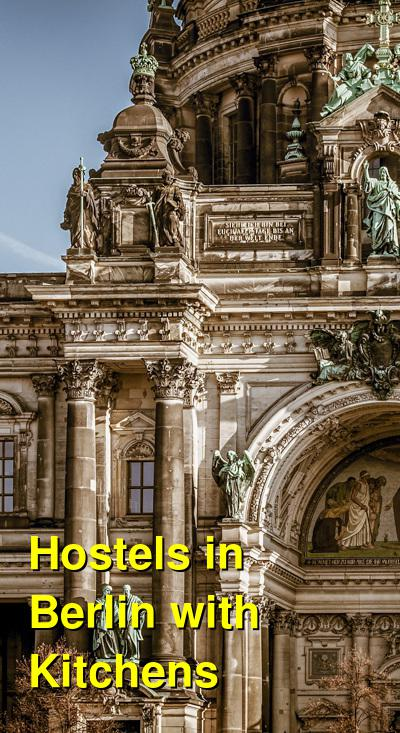 Hostels in Berlin with Kitchens | Budget Your Trip