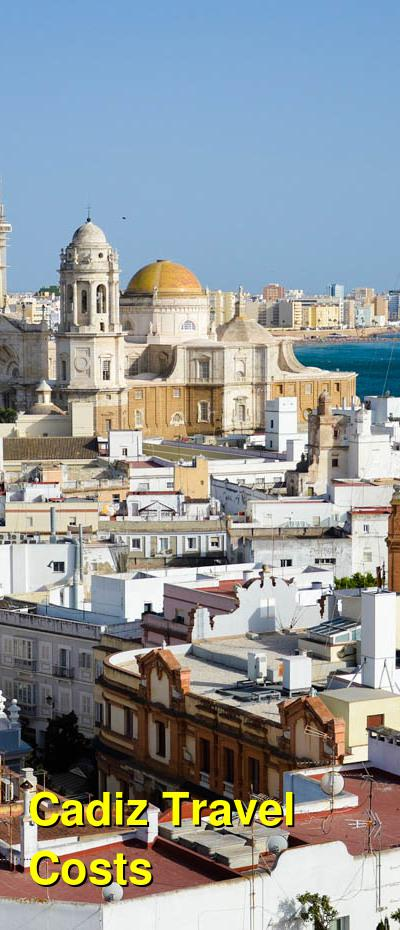 Cadiz Travel Cost - Average Price of a Vacation to Cadiz: Food & Meal Budget, Daily & Weekly Expenses | BudgetYourTrip.com