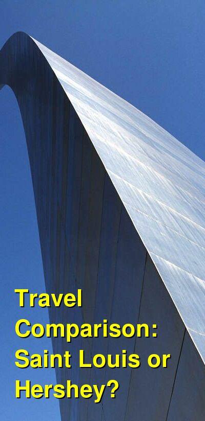 Saint Louis vs. Hershey Travel Comparison