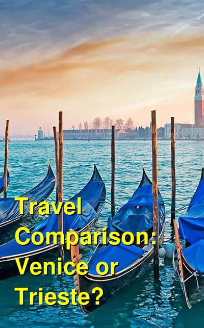 Venice vs. Trieste Travel Comparison