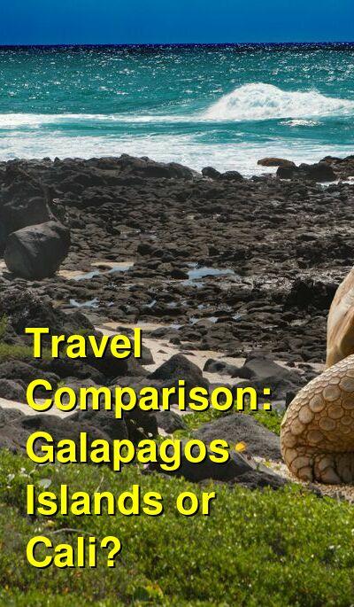 Galapagos Islands vs. Cali Travel Comparison