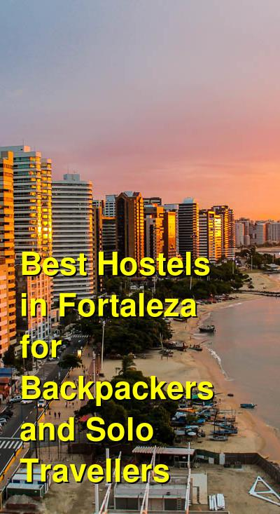 Best Hostels in Fortaleza for Backpackers and Solo Travellers | Budget Your Trip