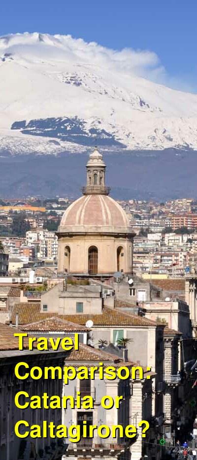 Catania vs. Caltagirone Travel Comparison