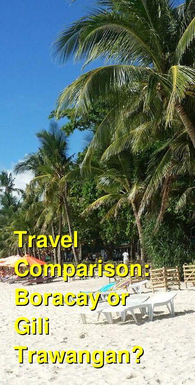 Boracay vs. Gili Trawangan Travel Comparison