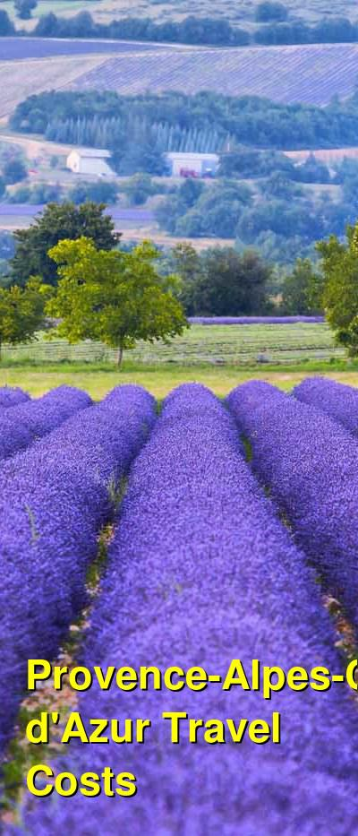 Provence-Alpes-Cote d'Azur Travel Costs & Prices - Vinyards, Alps, and the French Riviera | BudgetYourTrip.com