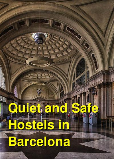 Quiet and Safe Hostels in Barcelona | Budget Your Trip