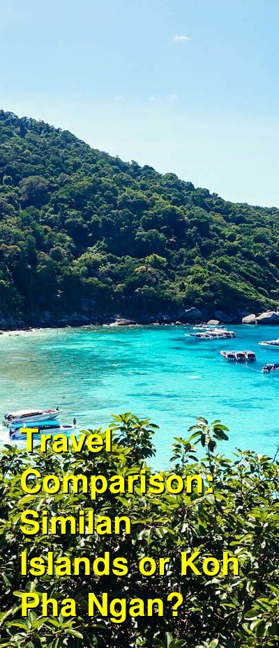 Similan Islands vs. Koh Pha Ngan Travel Comparison