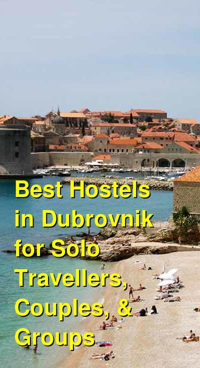 Best Hostels in Dubrovnik for Solo Travellers, Couples, & Groups | Budget Your Trip