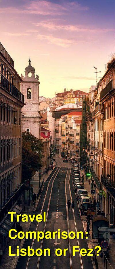 Lisbon vs. Fez Travel Comparison