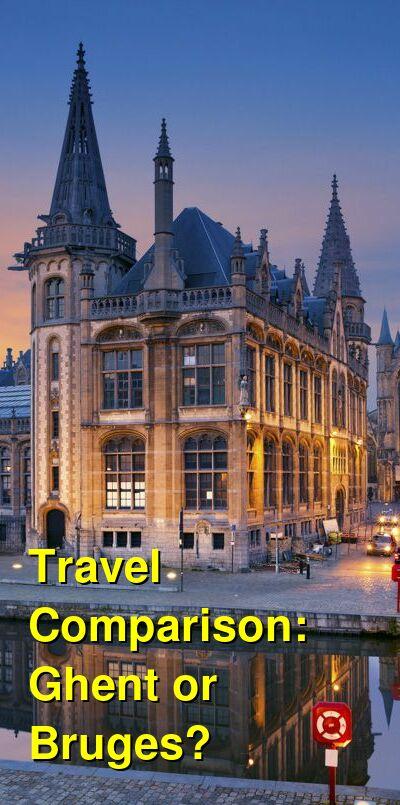 Ghent vs. Bruges Travel Comparison