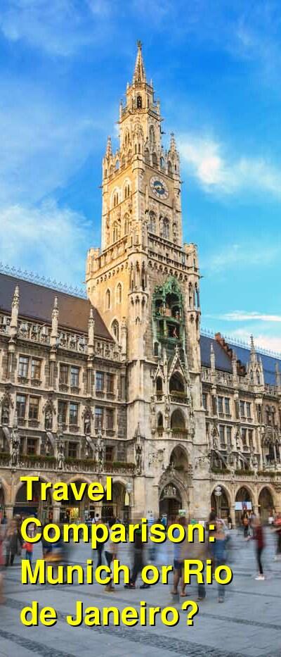 Munich vs. Rio de Janeiro Travel Comparison