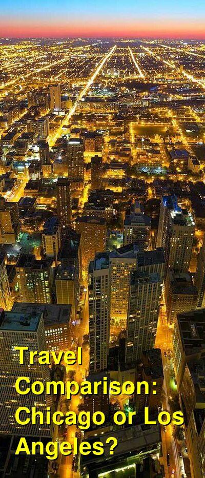 Chicago vs. Los Angeles Travel Comparison