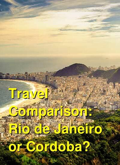 Rio de Janeiro vs. Cordoba Travel Comparison
