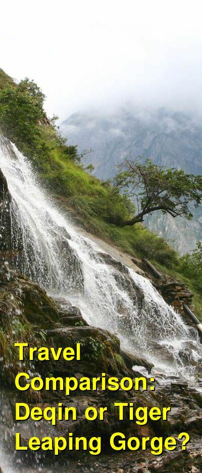 Deqin vs. Tiger Leaping Gorge Travel Comparison