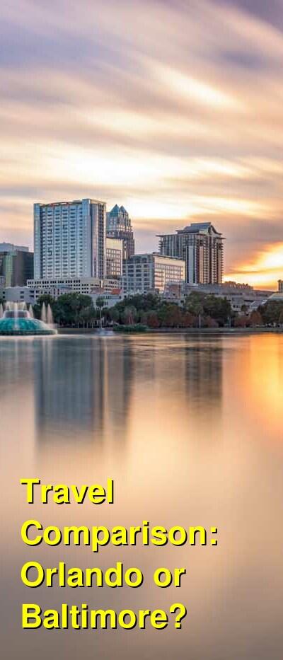 Orlando vs. Baltimore Travel Comparison