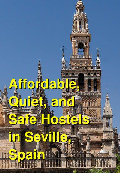 Female Travel: Affordable, Quiet, and Safe Hostels in Seville, Spain | Budget Your Trip