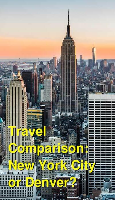 New York City vs. Denver Travel Comparison