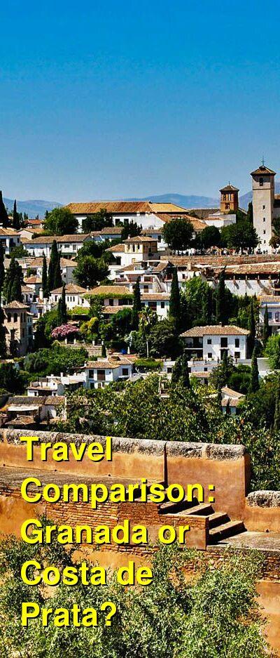Granada vs. Costa de Prata Travel Comparison