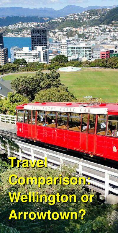 Wellington vs. Arrowtown Travel Comparison