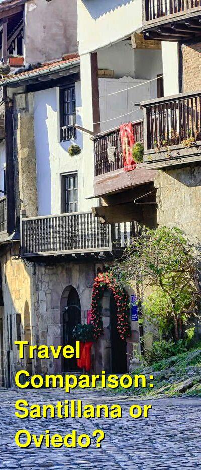 Santillana vs. Oviedo Travel Comparison