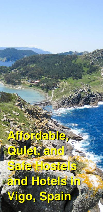 Affordable, Quiet, and Safe Hostels and Hotels in Vigo, Spain | Budget Your Trip