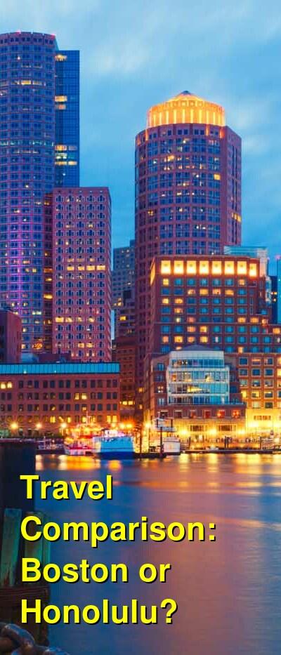 Boston vs. Honolulu Travel Comparison