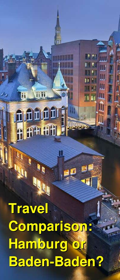 Hamburg vs. Baden-Baden Travel Comparison