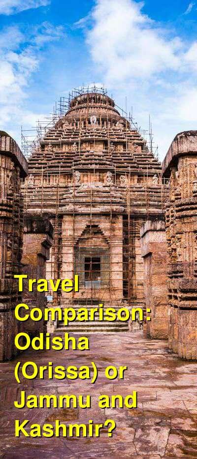 Odisha (Orissa) vs. Jammu and Kashmir Travel Comparison