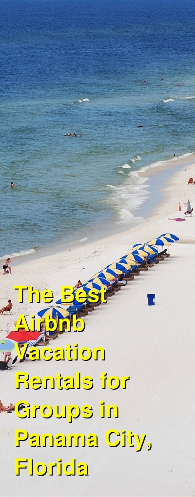 The Best Airbnb & VRBO Vacation Rentals for Groups in Panama City, Florida (May 2021) | Budget Your Trip