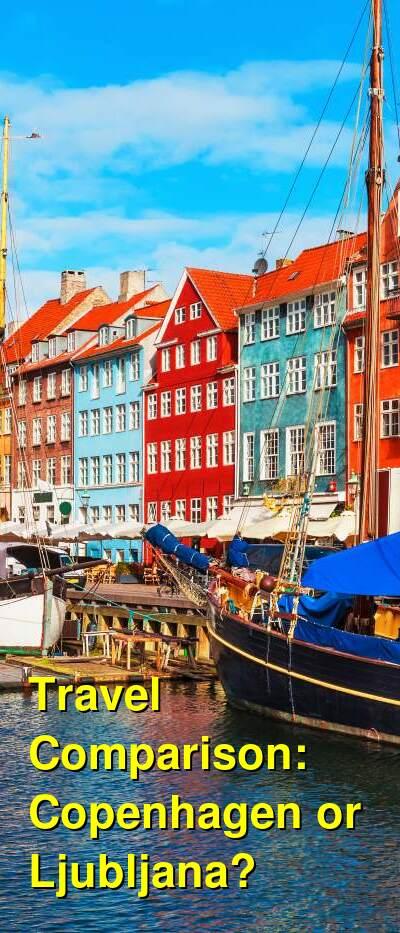 Copenhagen vs. Ljubljana Travel Comparison