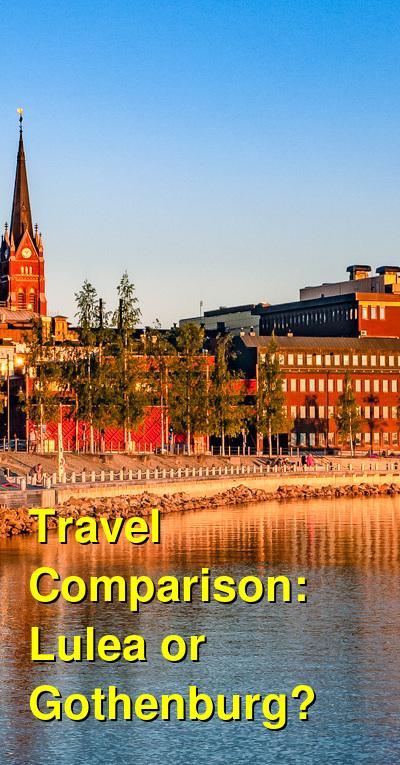 Lulea vs. Gothenburg Travel Comparison