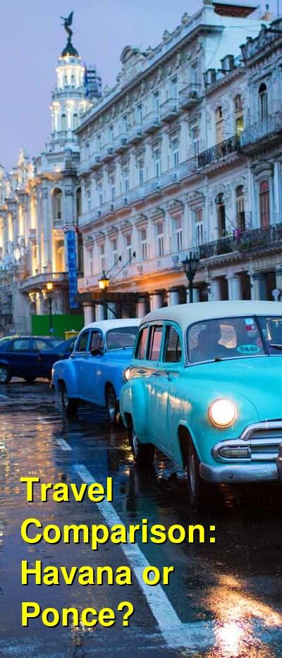 Havana vs. Ponce Travel Comparison
