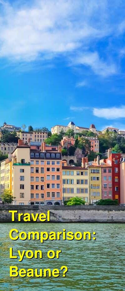 Lyon vs. Beaune Travel Comparison