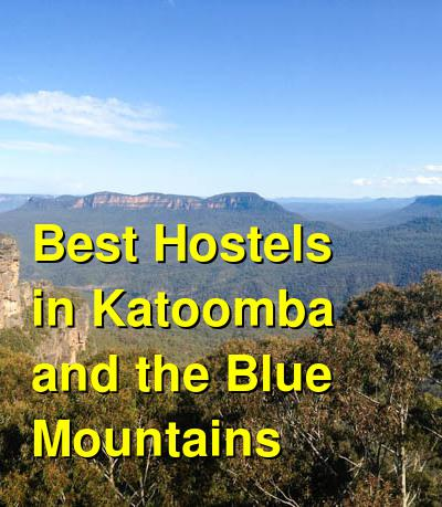 Best Hostels in Katoomba and the Blue Mountains | Budget Your Trip
